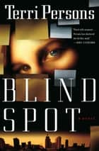 Blind Spot ebook by Terri Persons