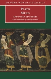 Meno and Other Dialogues: Charmides, Laches, Lysis, Meno ebook by Plato Plato