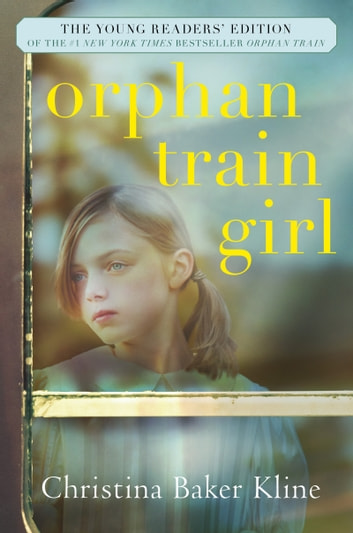 Orphan Train Girl ebook by Christina Baker Kline