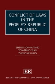 Conflict of Laws in the People's Republic of China ebook by Zheng Sophia Tang,Yongping  Xiao,Zhengxin Huo
