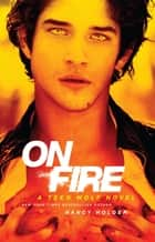On Fire ebook by Nancy Holder