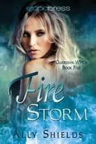 Fire Storm ebook by