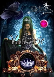 Valkyrie: the Vampire Princess ebook by Pet TorreS