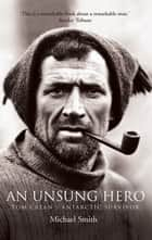 An Unsung Hero eBook by Michael Smith