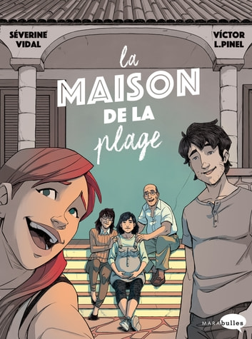 La maison de la plage ebook by Séverine Vidal,Victor Pinel