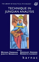 Technique in Jungian Analysis ebook by