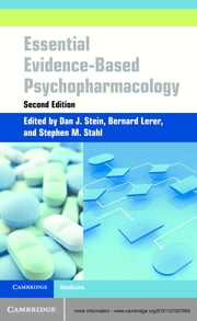 Essential Evidence-Based Psychopharmacology ebook by Dan Stein,Bernard Lerer,Stephen M. Stahl