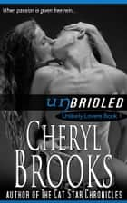 Unbridled ebook by Cheryl Brooks