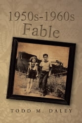 1950s-1960s Fable ebook by Todd M. Daley