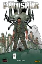 Punisher (Marvel Collection) - The Platoon ebook by Garth Ennis, Goran Parlov