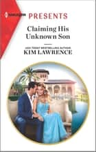 Claiming His Unknown Son ebook by Kim Lawrence