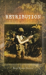 RETRIBUTION ebook by Brian Walker Denton