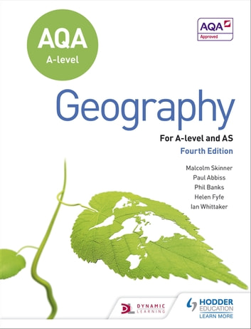 AQA A-level Geography Fourth Edition ebook by Ian Whittaker,Paul Abbiss,Helen Fyfe,Philip Banks,Malcolm Skinner
