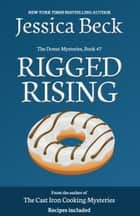 Rigged Rising ebook by Jessica Beck