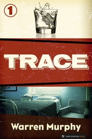 Trace - Trace #1 ebook by Warren Murphy
