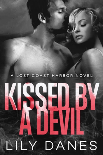 Kissed by a Devil ebook by Lily Danes