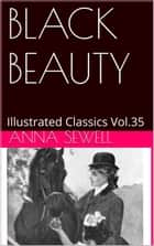 BLACK BEAUTY - The Autobiography of a Horse ebook by Anna Sewell