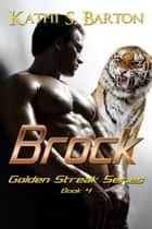 Brock ebook by Kathi S Barton