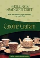 The Killings at Badger's Drift ebook by Caroline Graham