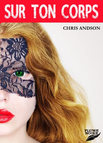 SUR TON CORPS eBook by Chris Andson