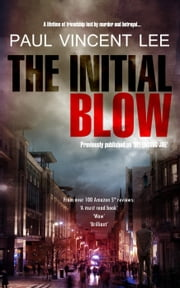 The Initial Blow ebook by Paul Lee