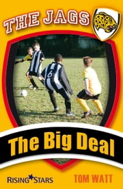 The Big Deal ebook by Tom Watt