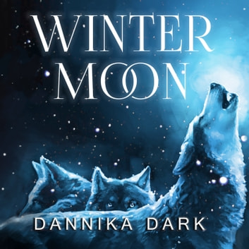 Winter Moon audiobook by Dannika Dark