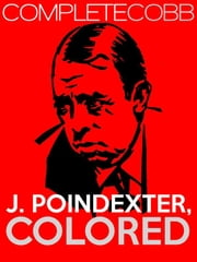 J. Poindexter, Colored ebook by Irvin S Cobb