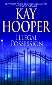 Illegal Possession ebook by Kay Hooper