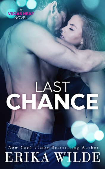Last Chance ebook by Erika Wilde