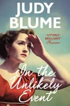 In the Unlikely Event 電子書 by Judy Blume