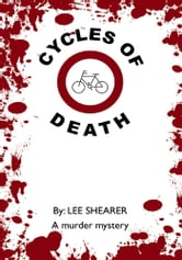 Cycles of Death ebook by Lee Shearer