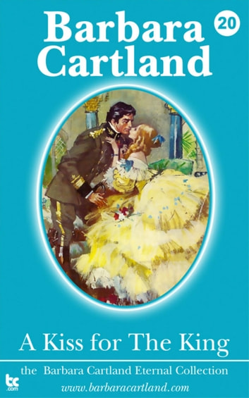 A Kiss for the King ebook by Barbara Cartland