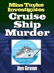 Cruise Ship Murder ebook by Jim Green