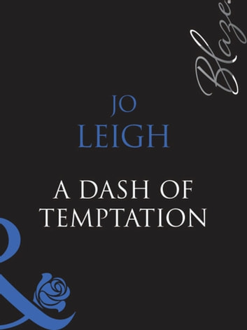 A Dash of Temptation (Mills & Boon Blaze) (One Last Fling, Book 2)