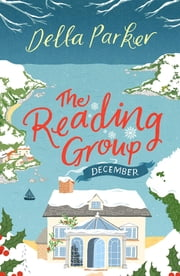 The Reading Group: December - A festive free short story ebook by Della Parker