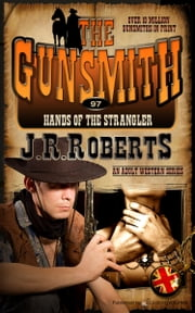 Hands of the Strangler ebook by J.R. Roberts