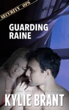Guarding Raine ebook by