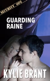 Guarding Raine ebook by Kylie Brant