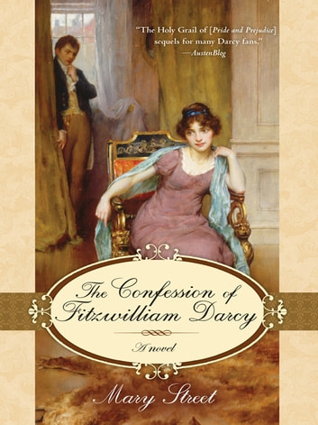 The Confession of Fitzwilliam Darcy eBook by Mary Street