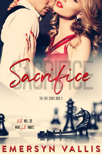 Sacrifice ebook by Emersyn Vallis