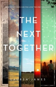 The Next Together ebook by Lauren James