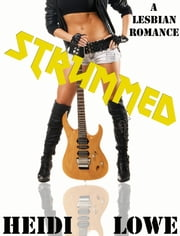 Strummed ebook by Heidi Lowe