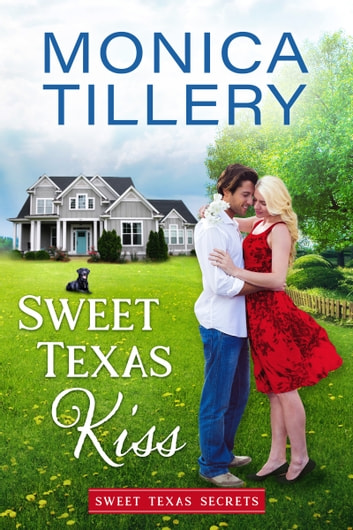 Sweet Texas Kiss ebook by Monica Tillery