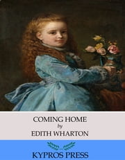 Coming Home ebook by Edith Wharton