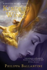 Kindred and Wings ebook by Philippa Ballantine