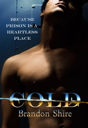 Cold (Gay Romance) ebook by Brandon Shire