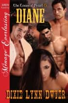 Diane ebook by Dixie Lynn Dwyer