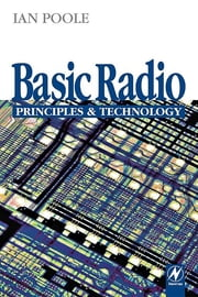 Basic Radio - Principles and Technology ebook by Ian Poole