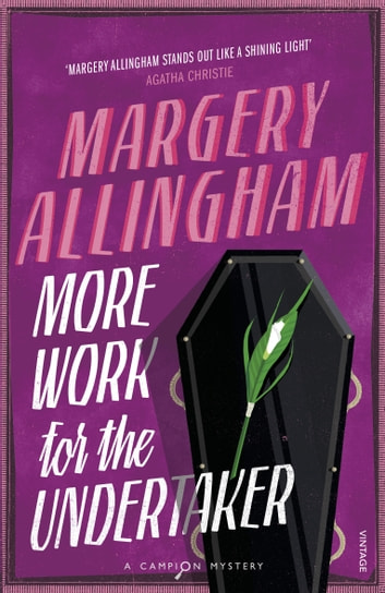 More Work for the Undertaker ebook by Margery Allingham